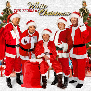 THE  TIGERS の White Christmas